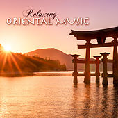 Relaxing Oriental Music for Tai Chi and Zen Meditation by Oriental Music Collective