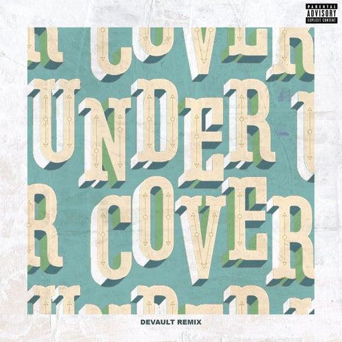 Undercover (Devault Remix) by Kehlani