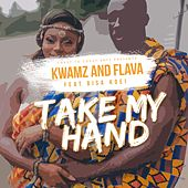 Take My Hand by Flava
