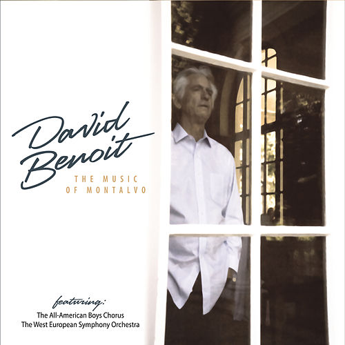 The Music of Montalvo de David Benoit