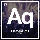 Element Pt. I (Live 2017) by Aqueous