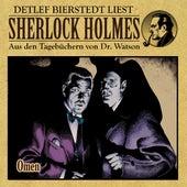 Omen (Sherlock Holmes : Aus den Tagebüchern von Dr. Watson) by Sherlock Holmes