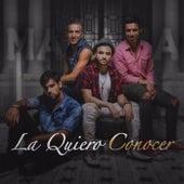 La Quiero Conocer by Marama