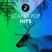 Skandi Pop Hits 2 by Various Artists