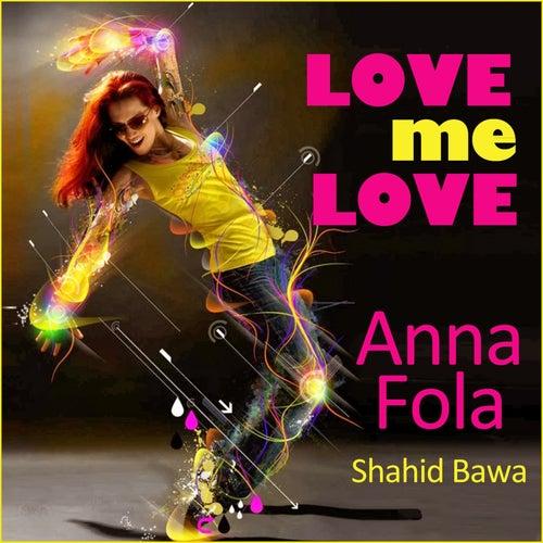 Love me Love by Fola