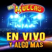 En Vivo Y Algo Mas by Los Muecas