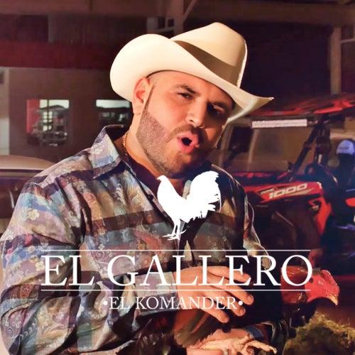 El Gallero by El Komander