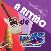 A Ritmo De Miramar by Grupo Miramar
