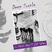 The Now What?! Live Tapes by Deep Purple