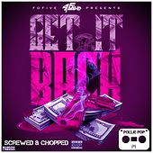 Get It Back (Screwed & Chopped) by Pollie Pop