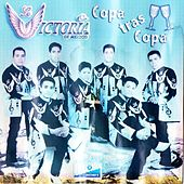 Copa Tras Copa by La Victoria de Mexico