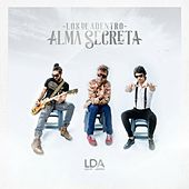 Alma Secreta by Los De Adentro