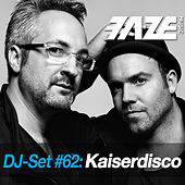 Faze DJ Set #62: Kaiserdisco by Various Artists