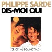 Dis-moi oui... (Bande originale du film) by Philippe Sarde