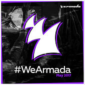 #WeArmada 2017 - May by Various Artists