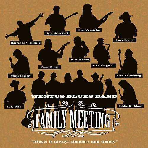 Family Meeting by Wentus Blues Band
