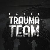 Trauma Team by Tarik