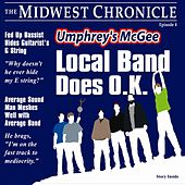 Local Band Does O.K. by Umphrey's McGee