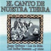 El Canto de Nuestra Tierra by Various Artists