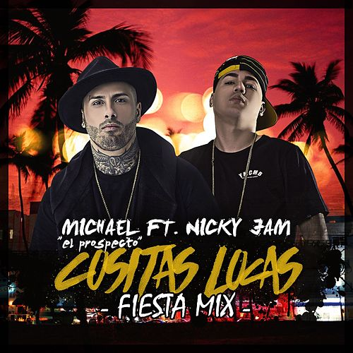 Cositas Locas (Fiesta Mix) by Nicky Jam
