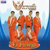 El Plebeyo by La Victoria de Mexico