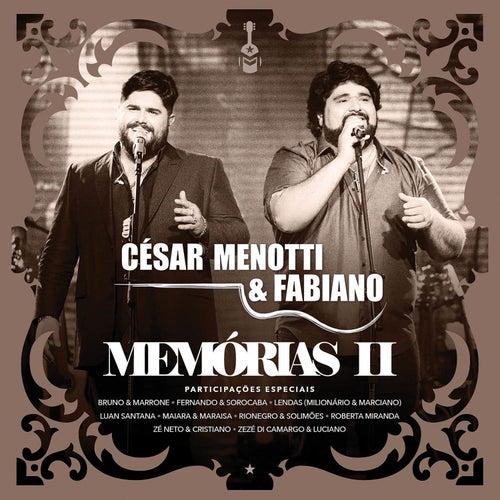 Memórias II (Ao Vivo) de César Menotti & Fabiano