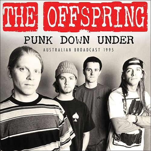 Punk Down Under (Live) von The Offspring