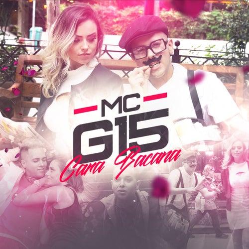 Cara Bacana de MC G15