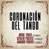 Coronación del Tango by Various Artists