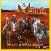 Duelo de Valientes by La Victoria de Mexico