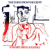The Thing From The Crypt von Various Artists