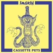 Cassette Pets by Smersh