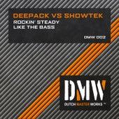 Rockin' Steady / Like the Bass by Showtek