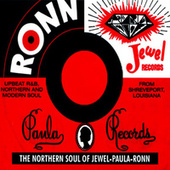 The Northern Soul of Jewel-Paula-Ronn by Various Artists