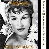 Voces Celestiales, Vol. 2: Tita Merello by Tita Merello