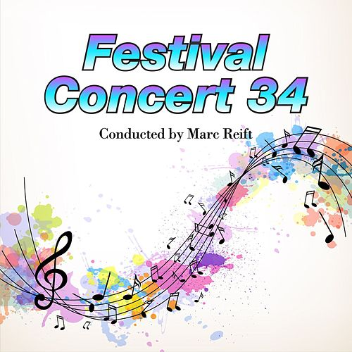 Festival Concert 34 by Philharmonic Wind Orchestra