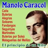 El Principio de un Mito by Manolo Caracol