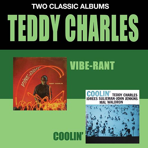 Vibe-Rant + Coolin' by Teddy Charles