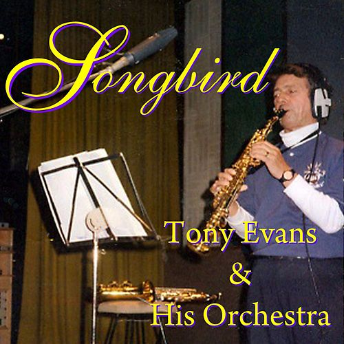 Songbird by Tony Evans