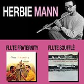 Flute Fraternity + Flute Soufflé by Herbie Mann
