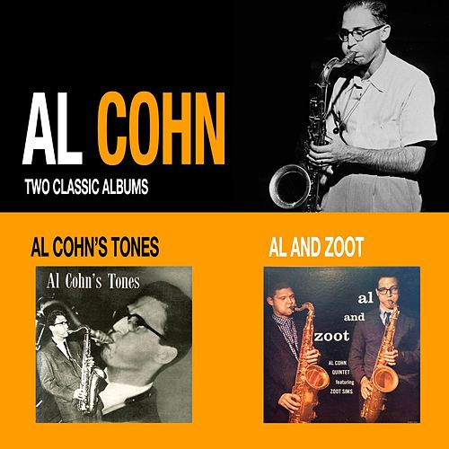 Al Cohn's Tones + Al and Zoot by Al Cohn