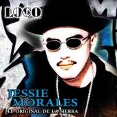 Loco by Jessie Morales El Original De La Sierra