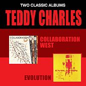 Collaboration West + Evolution by Teddy Charles