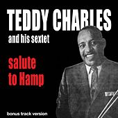 Salute to Hamp (Bonus Track Version) by Teddy Charles