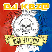 Mega Francesita 2017 (Remix) by DJ Kbz