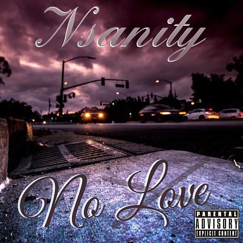 No Love by Nsanity