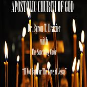 If Not but for the Love of Jesus by Dr. Byron T. Brazier