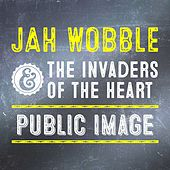 Public Image by Jah Wobble