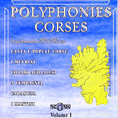 Polyphonies corses, Vol. 1 (Enregistrements de 1974 à 1990) by Various Artists