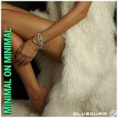 Minimal on Minimal by Various Artists